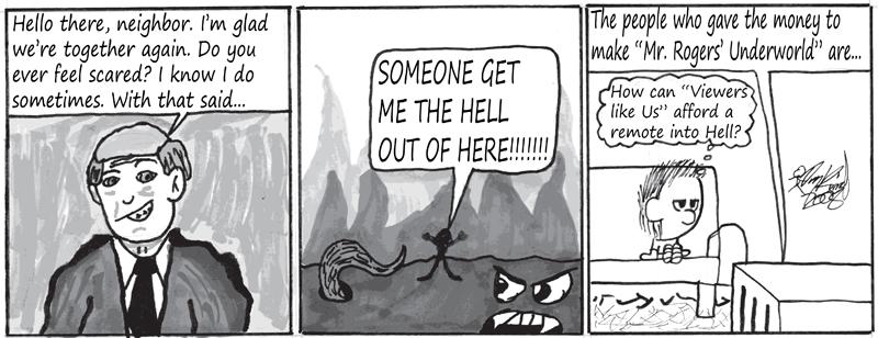 Negligence #117: Mr. Rogers' Underworld