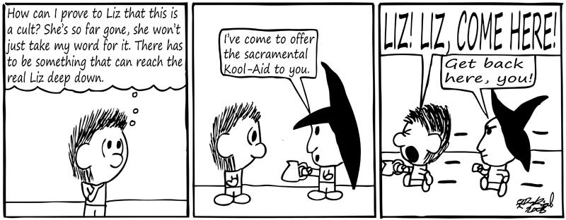 Negligence #108: Sacramental Kool-Aid