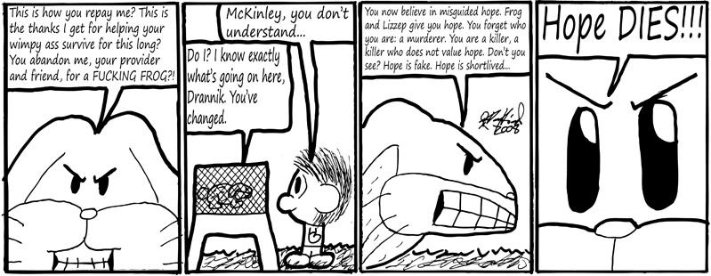 Negligence #132: Hope Dies!